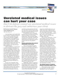Unrelated medical issues can hurt your case - Plaintiff