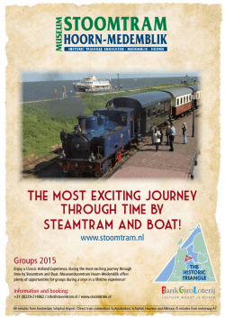 The most exciting journey through time by Steamtram and Boat!
