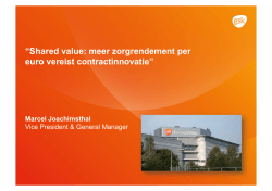 Shared value: meer zorgrendement per euro vereist contractinnovatie