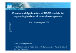 Choices and Applications of 2D/3D models for supporting harbour