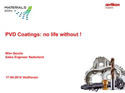PVD coatings: no life without!