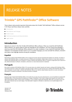 Trimble GPS Pathfinder Office Software Release Notes