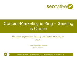 Content-Marketing is King – Seeding is Queen