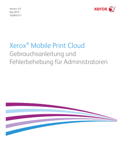 Xerox® Mobile Print Cloud - Xerox Support and Drivers