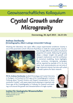 Donnerstag, 30. April 2015 - 16.15 Uhr Crystal Growth under