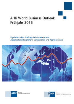 AHK World Business Outlook - Deutscher Industrie