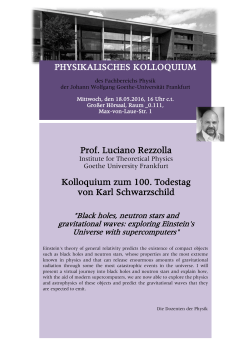 PHYSIKALISCHES KOLLOQUIUM Prof. Luciano Rezzolla
