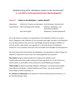 Forum 7 - Kinder in der Mediation – wieder aktuell?