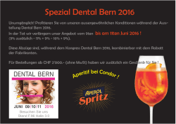 Spezial Dental Bern 2016 - Condor Dental Research CO SA