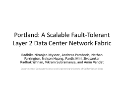 A Scalable Fault-Tolerant Layer 2 Data Center Network Fabric