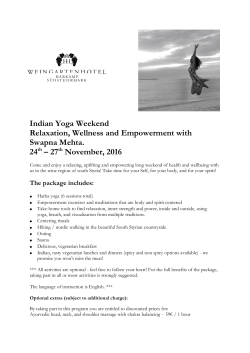 Indian Yoga Weekend Relaxation, Wellness and Empowerment with