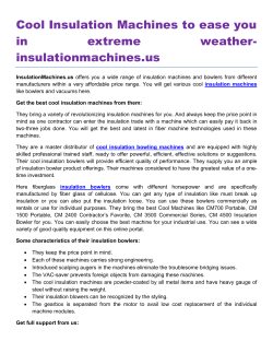 Cool Insulation Machines to ease you in extreme weatherinsulationmachines. us