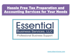 Hassle Free Tax Preparation and Accounting Services for Your Needs