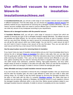 Use efficient vacuum to remove the blown-In insulation insulationmachines.net