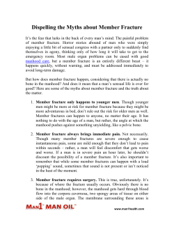 Dispelling the Myths about Member Fracture