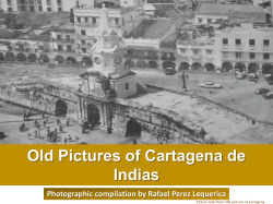 Old pictures of cartagena de indias by Rafael Enrique Perez Lequerica