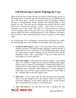 Self-Pleasuring Control: Fighting the Urge