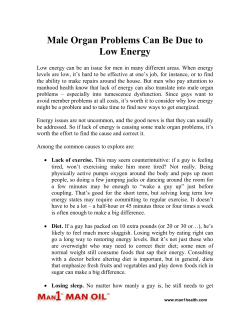 Male Organ Problems Can Be Due to Low Energy