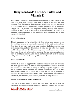 Itchy manhood - Use Shea Butter and Vitamin E