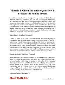 Vitamin E Oil on the male organ - How it Protects the Family Jewels