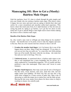 Manscaping 101 - How to Get a (Mostly) Hairless Male Organ
