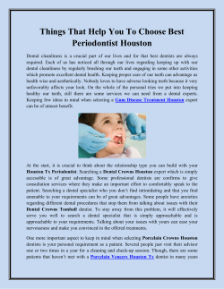 Things That Help You To Choose Best Periodontist Houston