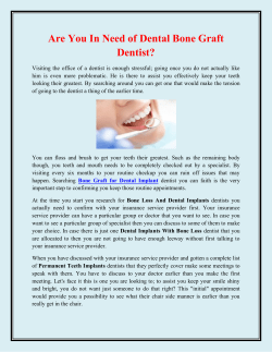 Are You In Need of Dental Bone Graft Dentist