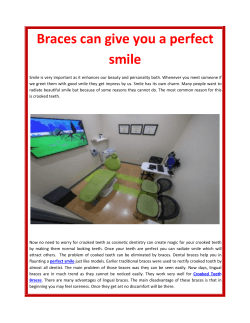 Braces can give you a perfect smile