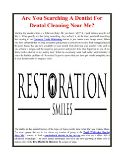 Are You Searching A Dentist For Dental Cleaning Near Me