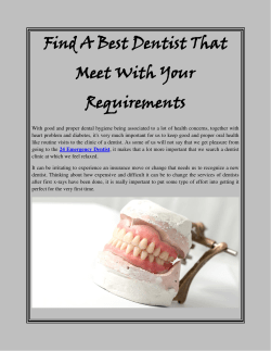 Find A Best Dentist That Meet With Your Requirements