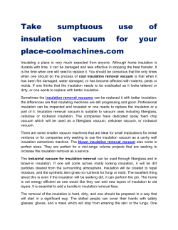 Take sumptuous use of insulation vacuum for your place-coolmachines.com