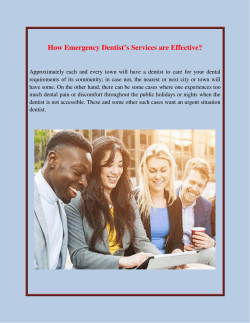 How Emergency Dentist's Services are Effective