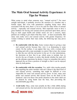 The Male Oral Sensual Activity Experience: 6 Tips for Women
