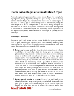 Some Advantages of a Small Male Organ